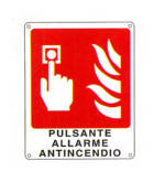 "Ingrandisci Cartello  ""pulsante allarme antincendio°'"