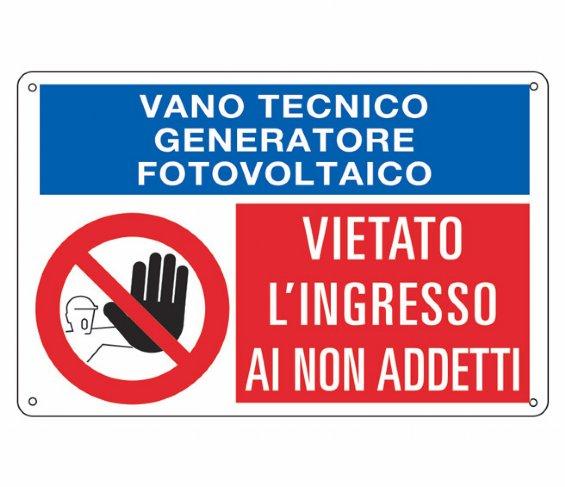 Cartello VIETATO INGRESSO VANO TECNICO FOTOVOLTAICO
