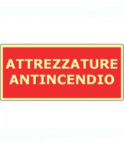 Cartello fotoluminescente con scritta 'attrezzature antincendio'